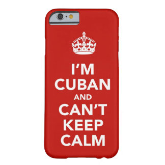 I'm Cuban and I can't Keep Calm Barely There iPhone 6 Case