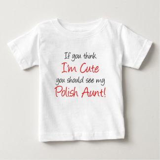 I'm Cute Polish Aunt Baby T-Shirt