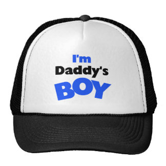 I'm Daddy's Boy T-shirts and Gifts Cap