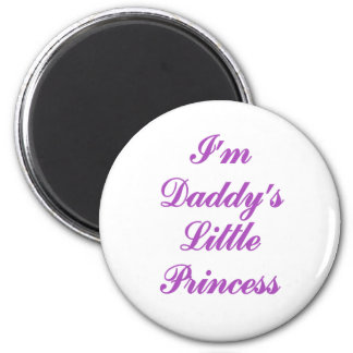 I'm Daddy's Little Princess Magnets