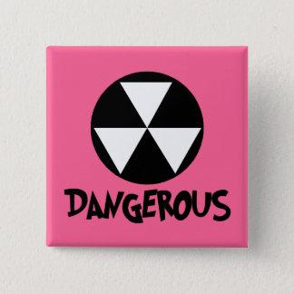 I'm Dangerous Button
