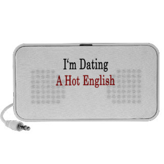 I'm Dating A Hot English Notebook Speaker
