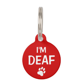 I'm Deaf Text With Custom Name And Number Pet Tag