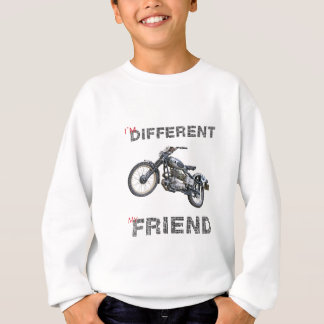 Im different motorcycle sweatshirt