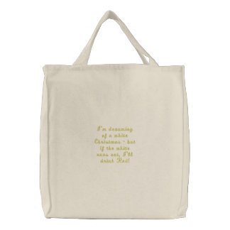 I'm dreaming of a white Christmas, embroidered bag