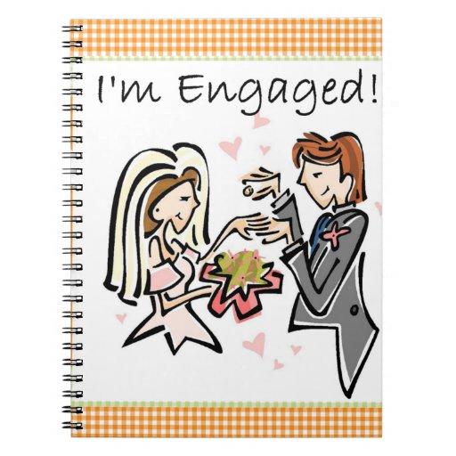 I'm Engaged Notebook