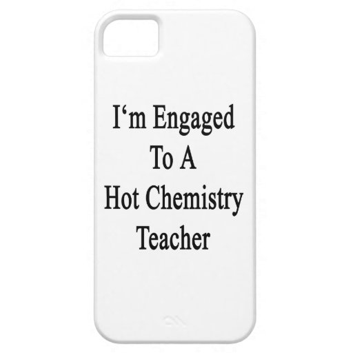 I'm Engaged To A Hot Chemistry Teacher Cover For iPhone 5/5S