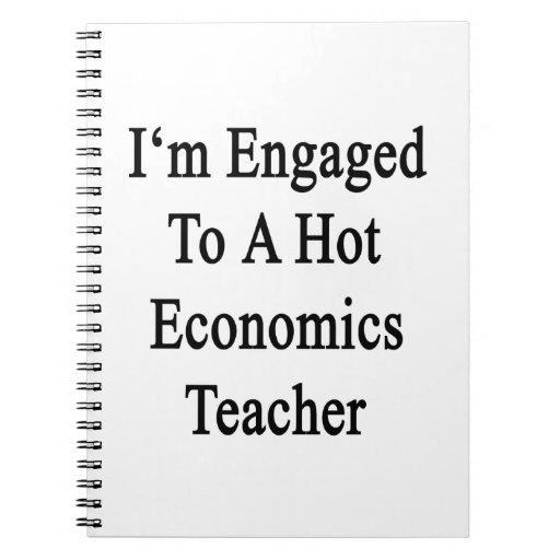I'm Engaged To A Hot Economics Teacher Notebooks