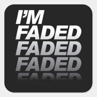 I'm Faded Square Stickers