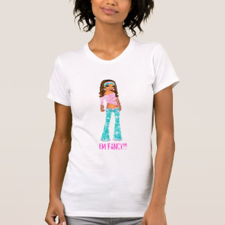 I'M FANCY!!! T-Shirt