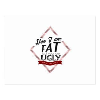I'm Fat You're Ugly Postcard