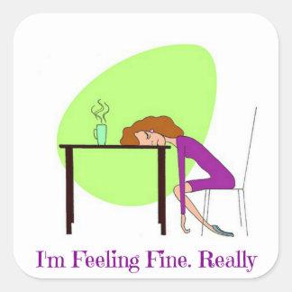 I'm Feeling Fine Fibromyalgia Awareness Sticker