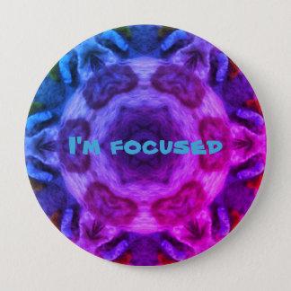 I'm focused 10 cm round badge