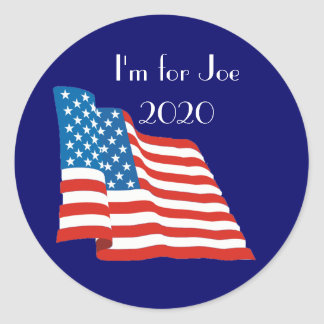 I'm for Joe - 2020 with American Flag Round Sticker