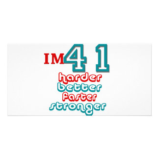 I'm Fourty One. Harder Better Faster Stronger! Bir Customized Photo Card