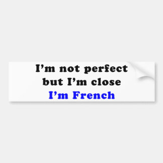 I'm French Bumper Stickers