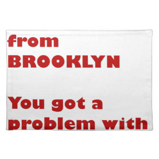 I'm from Brooklyn Placemat
