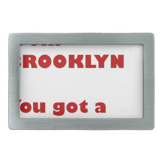 I'm from Brooklyn Rectangular Belt Buckle