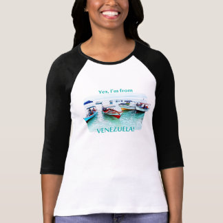 I'm from in Venezuela: Fisher boats in Mochima T-Shirt