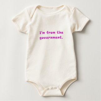 Im from the Government Baby Bodysuit