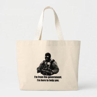 I'm from the government, I'm here to help you. Canvas Bags