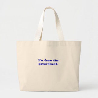 Im from the Government Jumbo Tote Bag