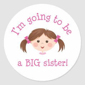 Im going to be a big sister - girl with brown hair round sticker