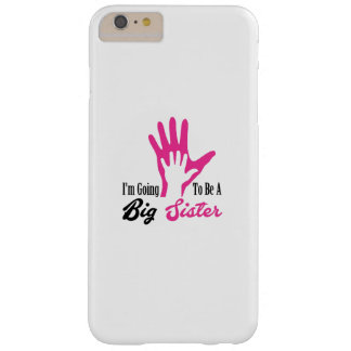I'm Going To Be A Big Sister Newborn Barely There iPhone 6 Plus Case