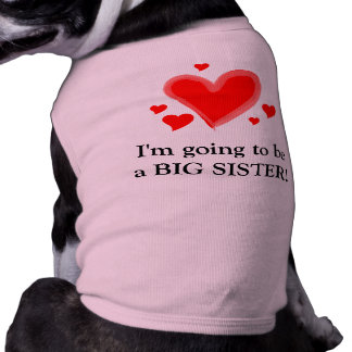 I'm going to be a big sister! sleeveless dog shirt