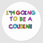 I'm Going to be a Cousin Round Sticker