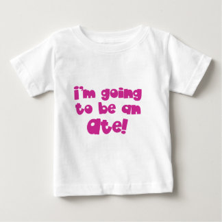 I'm going to be an Ate! Baby T-Shirt