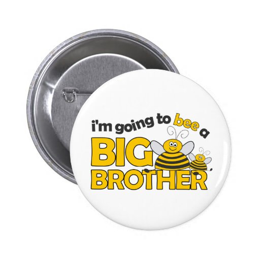 I'm Going to BEE a Big Brother T-shirt Buttons