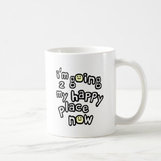 I'm Going To My Happy Place Now With Smiley Faces Mugs
