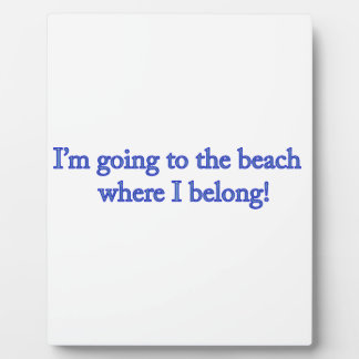 I'm Going To The Beach Plaque