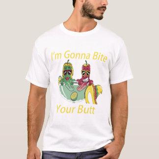 I'm Gonna Bite Your Butt T-Shirt