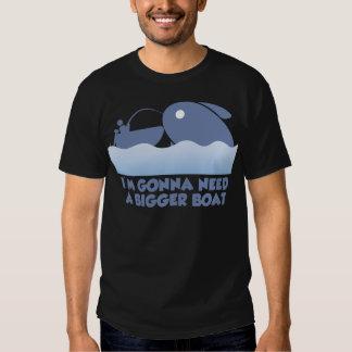 I'm Gonna Need A Bigger Boat Tee Shirt