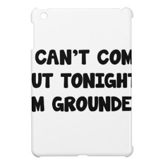I'm Grounded Case For The iPad Mini
