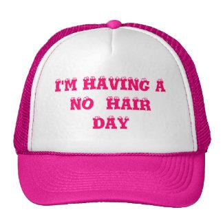 I'M HAVING A NO  HAIRDAY TRUCKER HAT