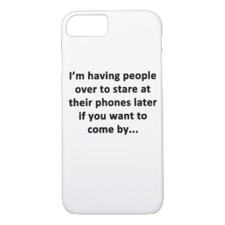 I'm Having People Over iPhone 8/7 Case