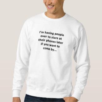I'm Having People Over Sweatshirt