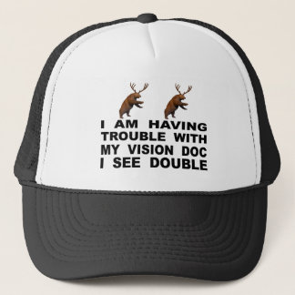 I'm Having Trouble With My Vision Doc I See Double Trucker Hat