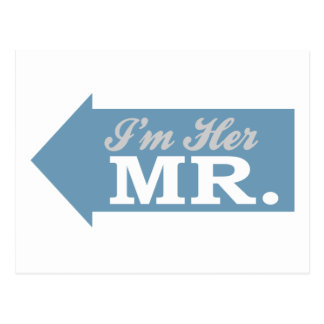 I'm Her Mr. (Blue Arrow) Post Cards