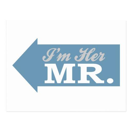 I'm Her Mr. (Blue Arrow) Post Cards