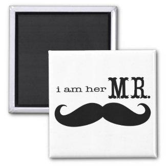 I'm Her Mr. Mustache Groom Square Magnet
