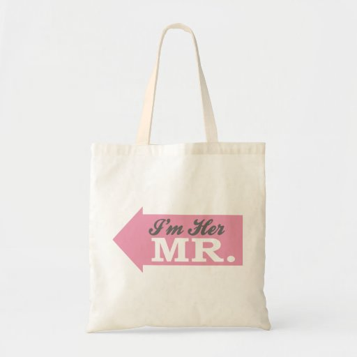 I'm Her Mr. (Pink Arrow) Canvas Bag
