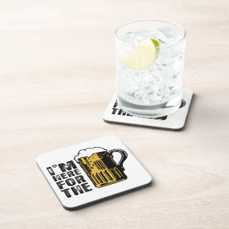 I'm Here For The Beer Cork Coaster