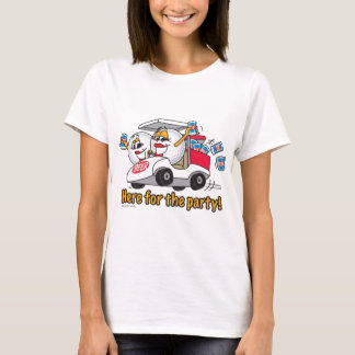 I'm Here For The Party Golf Cart Girls T-Shirt