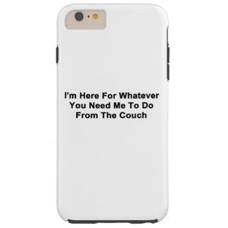 I'm Here For You Tough iPhone 6 Plus Case