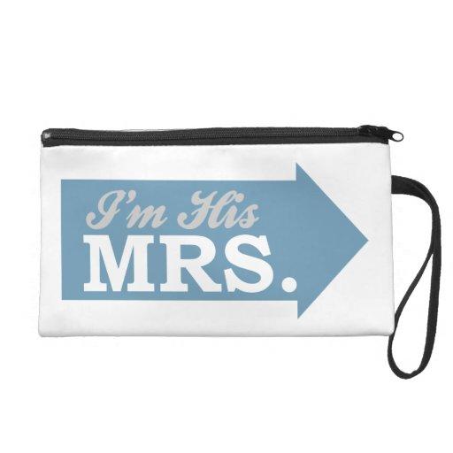 I'm His Mrs. (Blue Arrow) Wristlet Purse
