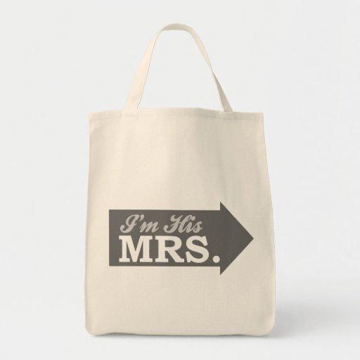 I'm His Mrs. (Gray Arrow) Bag